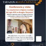 Conferencia y visita: La arquitectura religiosa mudéjar del siglo XVI en Aragón. Tarazona