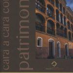 Cara a Cara con el Patrimonio: Teatro Bellas Artes y Palza de Toros Vieja
