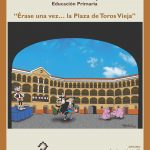 "IX Concurso ""Érase una Vez….La Plaza de Toros Vieja de Tarazona"""
