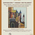"""Exposición en la Catedral """"1 imagen = 1.000 palabras"""""""